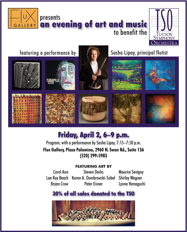 Flux Gallery presents an evening of art and music to benefit the Tucson Symphony Orchestra, April 2, 2010